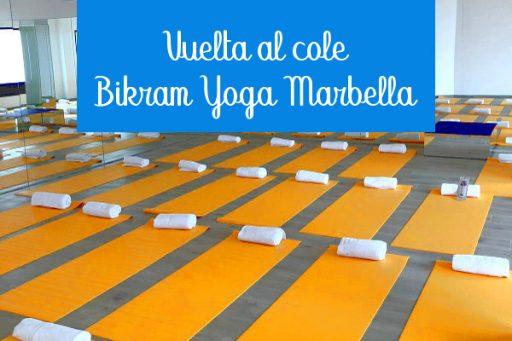 vuelta al cole bikram yoga marbella