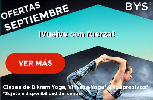 Ofertas Septiembre Bikram Yoga, Vinyasa Yoga, hipopresivos